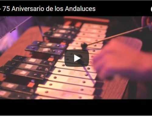 "EMOTIVO VIDEO desde MEXICO de ""75 ANIVERSARIO DE LOS ANDALUCES"""