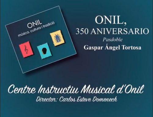 """EL CENTRO INSTRUCTIVO MUSICAL DE ONIL GRABARÁ """"ONIL, 350 ANIVERSARIO"""" Pd. de Gaspar Angel"""