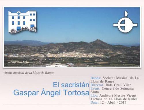 Video.- EL SACRISTÁN (Preludio para Banda) INTERPRETADO POR LA SOCIEDAD MUSICAL DE LA LLOSA DE RANES