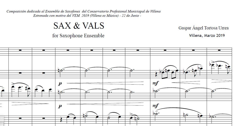 """Estreno en VEM 2019. """" SAX & VALS """" (para Ensemble de Saxofones)."""