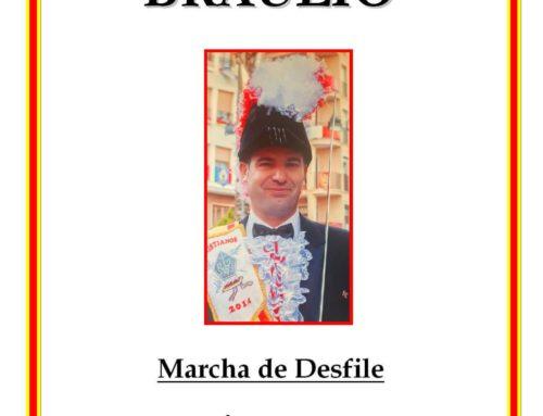 Nueva Composición.- BRAULIO (Marcha de Desfile).
