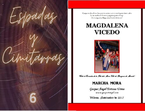 Nueva Grabación de MAGDALENA VICEDO (Marcha Mora). – Volumen 6 de ESPADAS y CIMITARRAS.