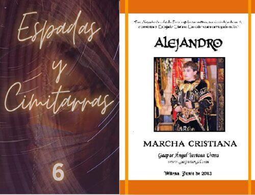 Nueva Grabación de ALEJANDRO (Marcha Cristiana). – Volumen 6 de ESPADAS y CIMITARRAS.